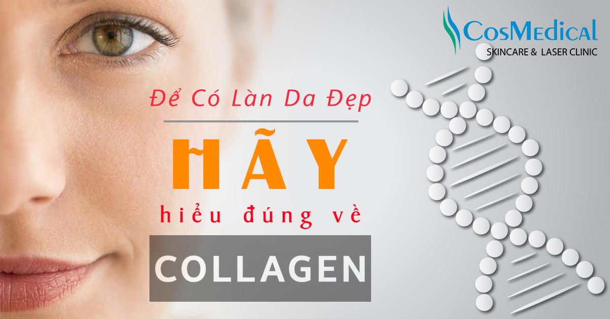 hiểu đúng về collagen để làm đẹp da mặt