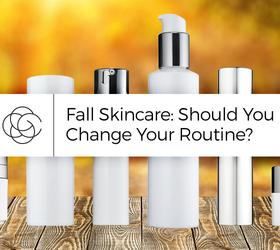 Chăm sóc da mùa thu - Bạn có nên thay đổi thói quen?